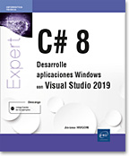 C# 8 - Desarrolle aplicaciones Windows con Visual Studio 2019