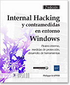 Internal Hacking y contramedidas en entorno Windows, libro seguridad, hacker, pirateo, protección, antivirus, anti virus, LNEPT2INTH