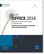 Microsoft® Office 2016: Word, Excel, PowerPoint, Outlook y OneNote 2016, Word2016, Excel2016, Outlook2016, Office 2016, Office2016, serie ofimática, Office 16, Office16, perfeccionamiento