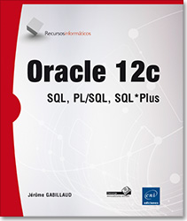 Oracle 12c - SQL, PL/SQL, SQL*Plus, libro oracle , base de datos , sgbd , sgbdr , apex , sql developper , ts0048 , LNRIT12CORA