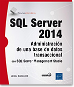 SQL Server 2014 - Administración de una base de datos transaccional con SQL Server Management Studio