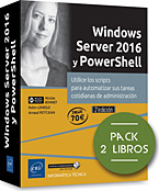 Windows Server 2016 y PowerShell - Pack de 2 libros, windows serveur, microsoft, RODC, AD, active directory, dns, dhcp, dfs, hyper-v, powershell, winrms, container, Azure AD Join, libro PowerShell, script, Microsoft, powershel, monad, batch, scripting, remoting, powershell Core