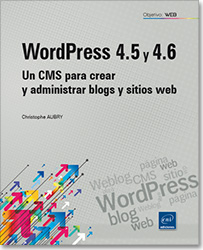 WordPress 4.5 y 4.6 - Un CMS para crear y administrar blogs y sitios web, Weblog , word press , CMS , sitio web ,  wp , blog , página web