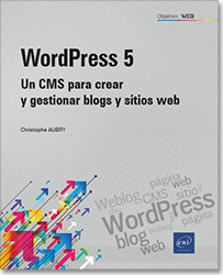WordPress 5 - Un CMS para crear y gestionar blogs y sitios web, Weblog , word press , CMS , sitio web ,  wp , blog , página web , Gutenberg , LNOWT5WORP
