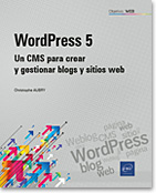 WordPress 5 - Un CMS para crear y gestionar blogs y sitios web