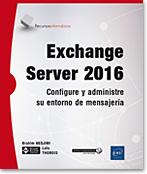 Exchange Server 2016, mensajería, microsoft, comunicación unificada